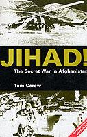 18278 - Carew, T. - Jihad! The secret war in Afghanistan
