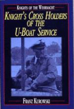 18349 - Kurowski, F. - Knights of the Wehrmacht: Knight's Cross Holders of the U-Boat Service