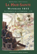 18380 - Coppens-Courcelle, B.-P. - Waterloo 1815, les Carnets de la Campagne 03: La Haie-Sainte
