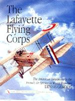 18396 - Gordon, D. - Lafayette Flying Corps. American volunteers in the French Air Service in WWI