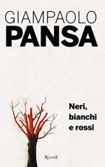 18463 - Pansa, G. - Mio viaggio tra i vinti. Neri, bianchi e rossi (Il)