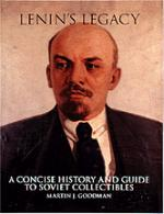 18465 - Goodman, M. - Lenin's legacy. A concise history and guide to soviet collectibles