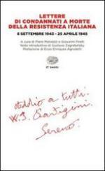 18481 - Malvezzi ed, P. - Lettere di condannati a morte della resistenza italiana, 8 settembre 1943-25 aprile 1945