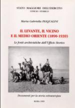 18483 - Pasqualini, M.G. - Levante, il Vicino e il Medio Oriente 1890-1939 (Il)
