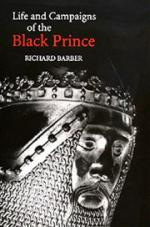 18498 - Barber, R. - Life and campaigns of Black Prince (The)