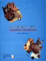 18598 - Prodger, J. - Luftwaffe vs RAF. flying equipment of the air war 1939-45