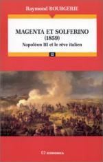 18648 - Bourgerie, R. - Magenta et Solferino (1859) Napoleon III et le reve italien