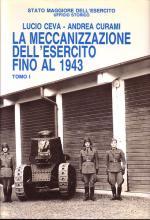 18762 - Ceva-Curami, L.-A. - Meccanizzazione dell'Esercito fino al 1943 (La) 2 Voll