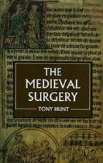 18769 - Hunt, T. - Medieval Surgery (The)