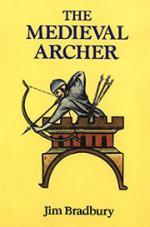 18770 - Bradbury, J. - Medieval Archer (The)