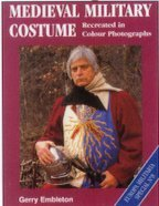 18780 - Embleton, G. - Medieval Military Costume recreated in colour photograph - Europa Militaria Special 08