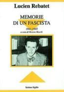 18807 - Rebatet, L. - Memorie di un fascista