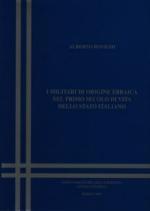 18889 - Rovighi, A. - Militari di origine ebraica nel primo secolo di vita dello Stato italiano
