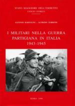 18893 - Bartolini-Terrone,  - Militari nella Guerra Partigiana in Italia 1943-1945 (I)