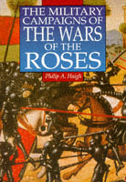 18900 - Haigh, P.A. - Military Campaigns of the wars of the Roses