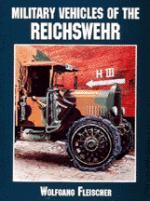 18913 - Fleischer, W. - Military Vehicles of the Reichswehr