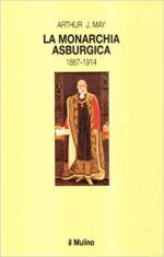 18971 - May, A.A. - Monarchia Asburgica (La)