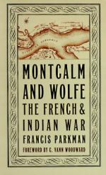 18980 - Parkman, F. - Montcalm and Wolfe. The French and Indian War