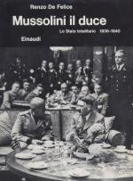 19041 - De Felice, R. - Mussolini il Duce - Lo stato totalitario 1936-1940. Ediz. Originale
