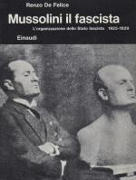 19045 - De Felice, R. - Mussolini il fascista - L'organizzazione dello Stato Fascista 1925-1929. Ediz. Originale