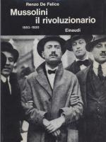 19047 - De Felice, R. - Mussolini il rivoluzionario - 1883-1920. Ediz. Originale