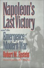 19120 - Epstein, R. - Napoleon's last Victory and the Emergence of Modern War