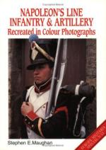 19125 - Maughan, S.E. - Napoleon's Line Infantry and Artillery - Europa Militaria Special 11