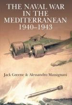 19151 - Greene-Massignani, J.-A. - Naval War in the Mediterranean 1940-1943 (The)