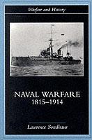 19153 - Sondhaus, L. - Naval Warfare 1815-1914