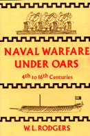 19155 - Rodgers, W.L. - Naval Warfare under Oars