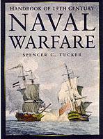 19156 - Tucker, S.C. - Naval warfare. Handbook of 19th century