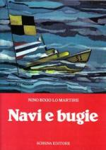 19161 - Lo Martire, N.B. - Navi e bugie