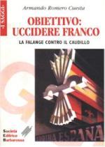 19305 - Romero Cuesta, A. - Obiettivo: uccidere Franco