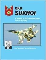 19323 - Gordon, Y. - OKB Sukhoi. A History of Design Bureau and its Aircrafts