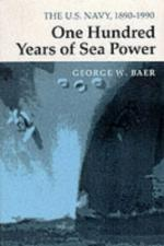 19337 - Baer, G.W. - One Hundred Years of Seapower