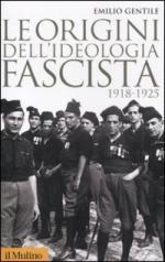 19399 - Gentile, E. - Origini dell'ideologia fascista (Le)