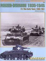 19501 - Michulec, R. - Panzer Division 1935-1945 (1) The Early Years 1935-1941