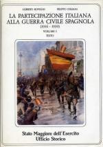 19574 - Rovighi, S. - Partecipazione italiana alla Guerra Civile Spagnola Vol I (La)