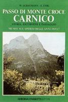 19585 - Schaumann-Eybl, W.-E. - Passo di Monte Croce Carnico. Storia escursioni e paesaggio