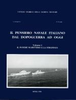 19623 - Giorgerini-Nassigh, G.-R. - Pensiero navale italiano dal dopoguerra ad oggi Vol I: Il potere marittimo e la strategia