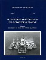 19624 - Giorgerini-Nassigh, G.-R. - Pensiero navale italiano dal dopoguerra ad oggi Vol II: L'esercizio e i mezzi del potere marittimo