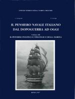 19625 - Giorgerini-Nassigh, G.-R. - Pensiero navale italiano dal dopoguerra ad oggi Vol III: Il pensiero politico e strategico della Marina