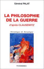 19647 - Palat,  - Philosophie de la guerre d'apres Clausewitz (La)