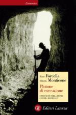 19692 - Forcella-Monticone, E.-A. - Plotone di esecuzione. I processi della I GM