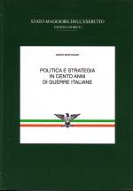 19710 - Montanari, M. - Politica e strategia in cento anni di guerre italiane Vol 2 T1: Le guerre d'Africa
