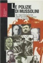 19727 - Fucci, F. - Polizie di Mussolini (Le)