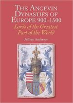 19754 - Anderson, J. - Angevin Dynasties of Europe 900-1500. Lords of the Greatest Part of the World