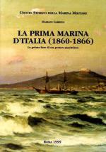 19780 - Gabriele, M. - Prima Marina d'Italia 1860-66 (La)