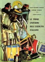 19782 - Cantelli, G. - Prime uniformi dell'Esercito Italiano (Le)