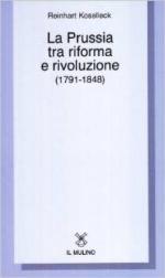 19811 - Koselleck, R. - Prussia tra riforma e rivoluzione (1791-1848)